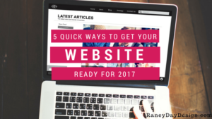 5 Quick Ways to Get Your Website Ready for 2017