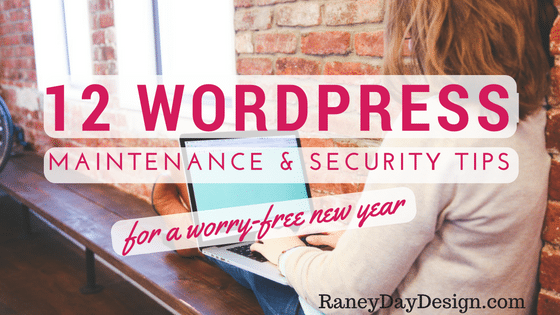 12 WordPress Maintenance and Security Tips for 2017