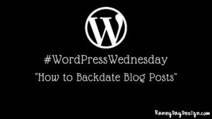 WordPress Wednesday How to backdate a blog post in wordpress
