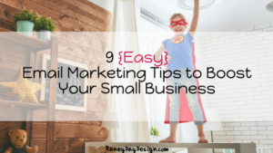 Email Marketing Tips to Boost Your Small Business