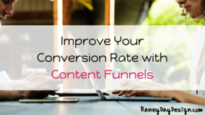 Improve Your Conversion Rate with Content Funnels