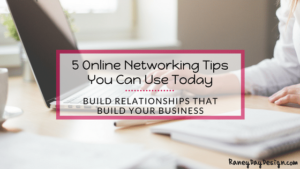 5 Online Networking Tips You Can Use Today