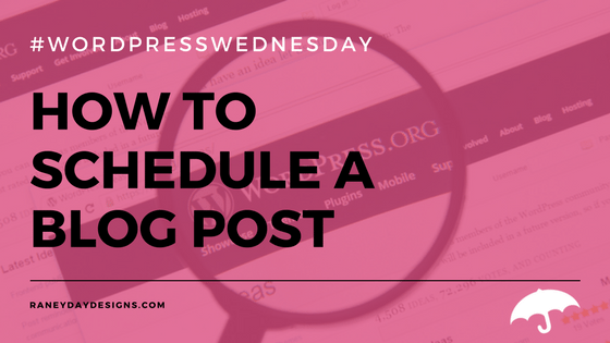 How to Schedule a Blog Post
