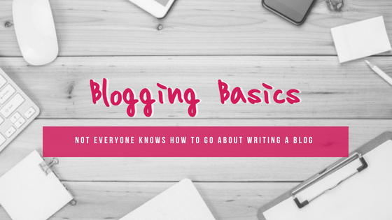Blogging Basics 101