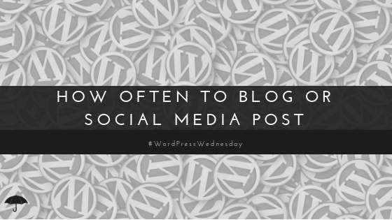 how often to blog/ social media post