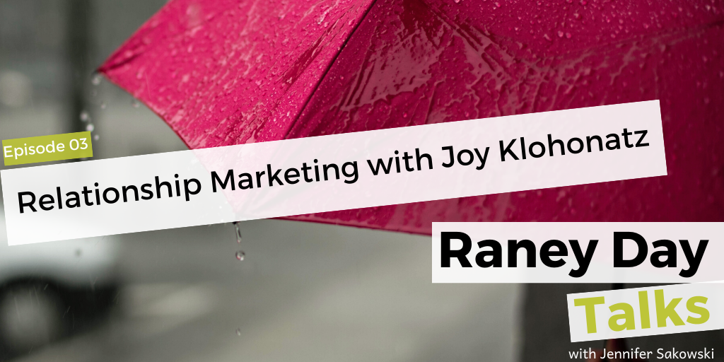 Relationship Marketing with Joy Podcast