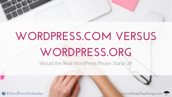 WordPress.com versus WordPress.org: Would the Real WordPress Please Stand UP