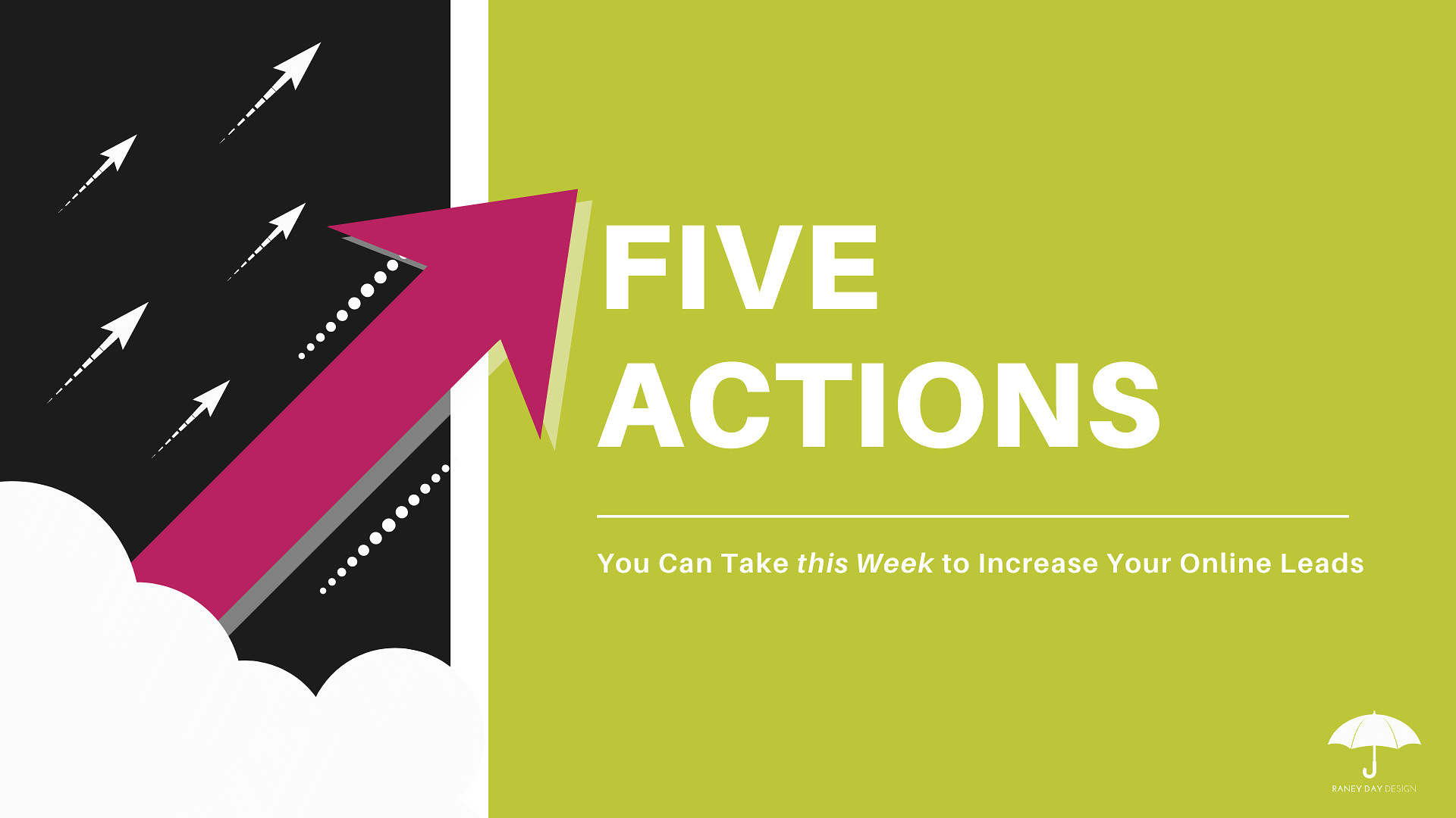 5 Actions You Can Take this Week to Increase Your Online Leads