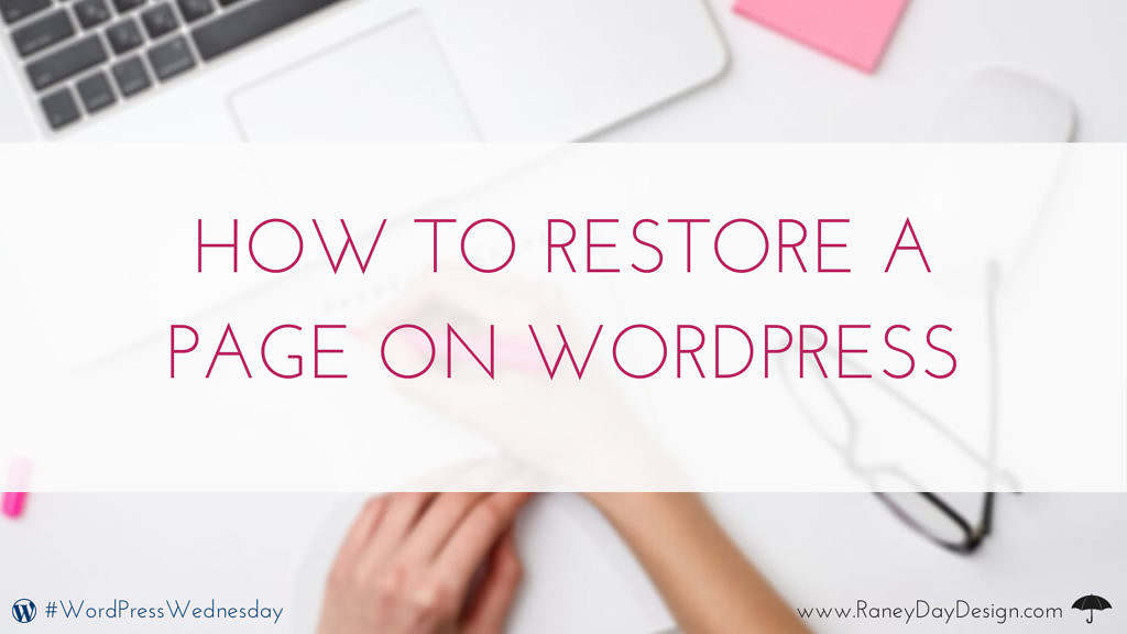 How to Restore a Page on WordPress_blog