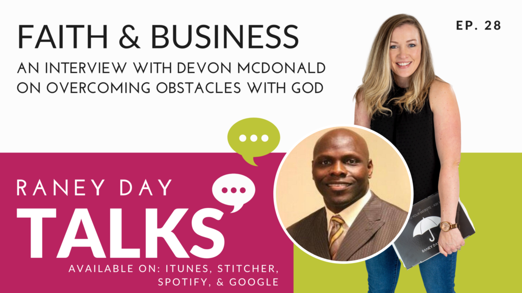 Faith & Business: An interview with Devon McDonald on overcoming obstacles with God""