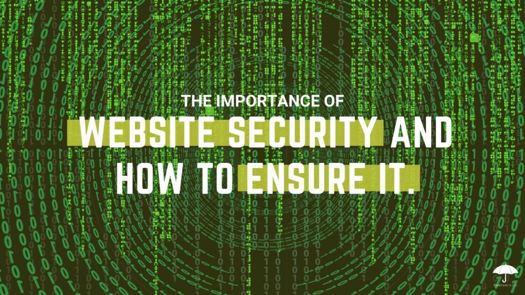 The Importance of Website Security and How to Ensure It