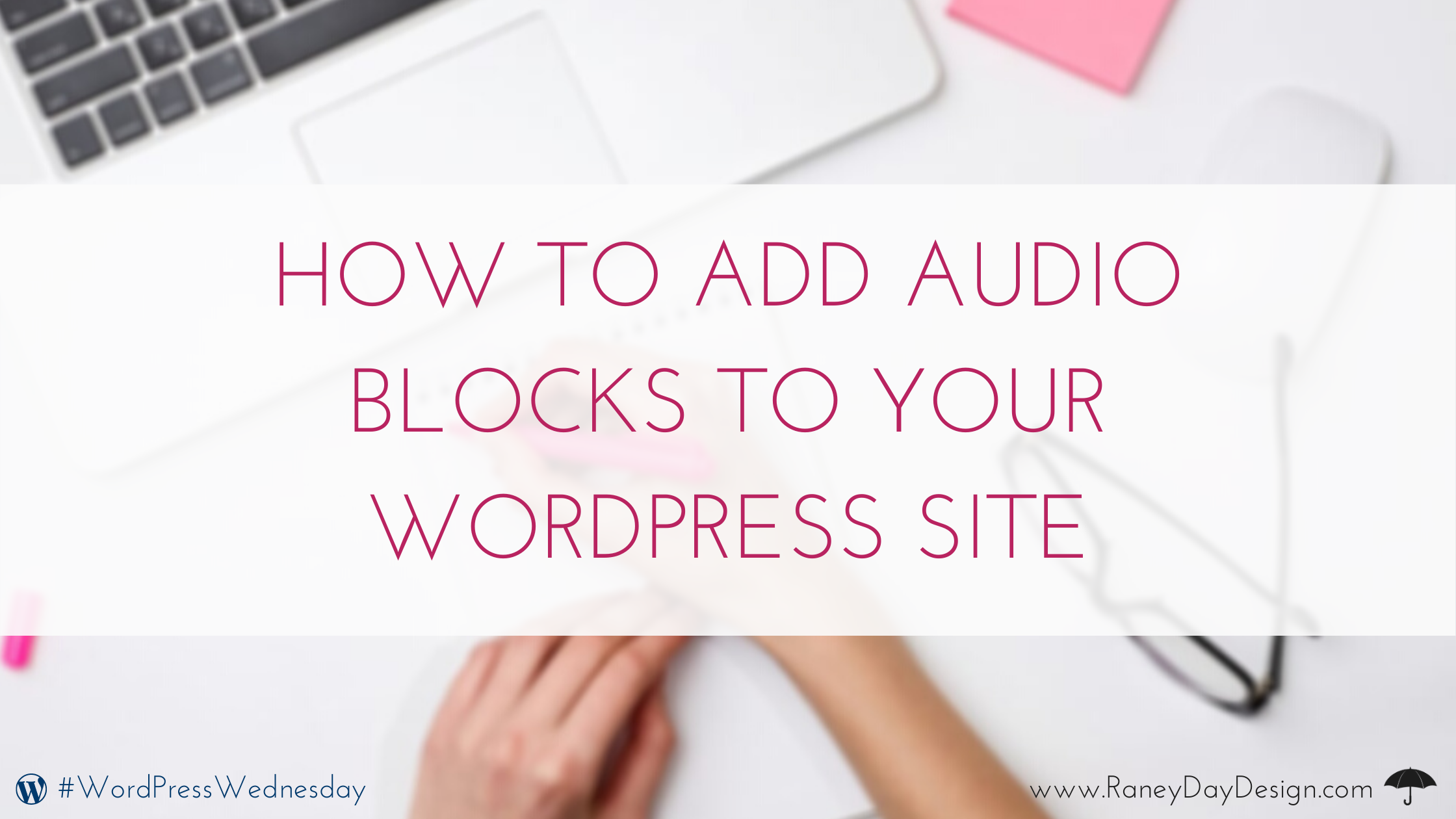 Incorporating Video Blocks into Your WordPress Post or Page (1)