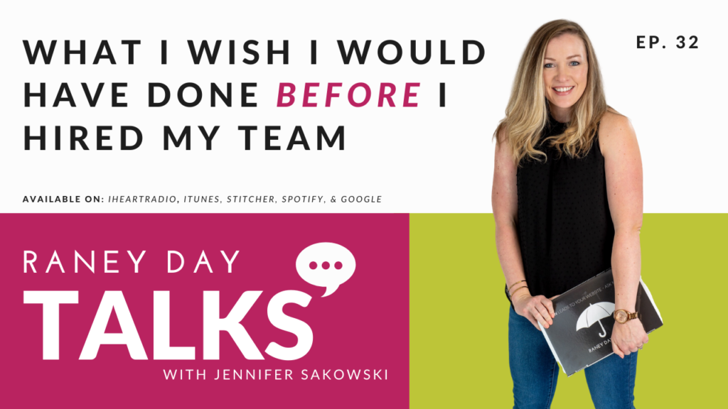 What I wish I would have done before I hired my team