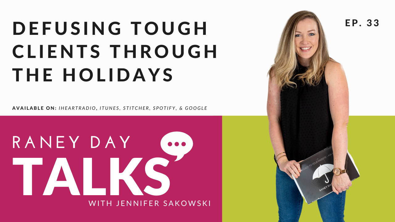 Defusing Tough Clients Through Holiday