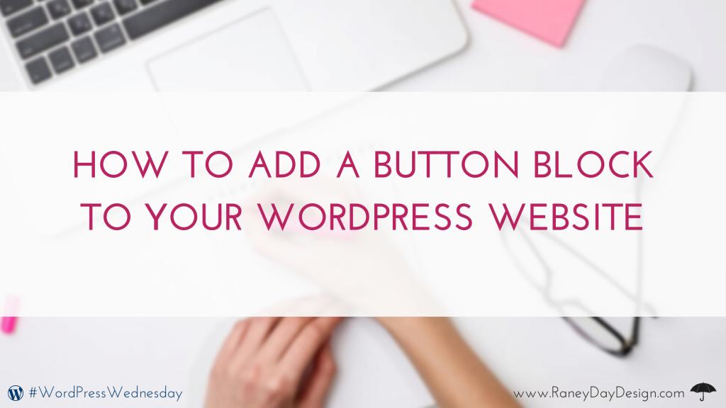 Adding Button Blocks to website