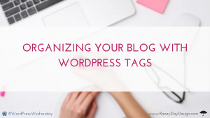 Organizing Your Blog with Tags
